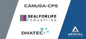 Arsenal Capital and Seal For Life Announce Acquisition of Canusa